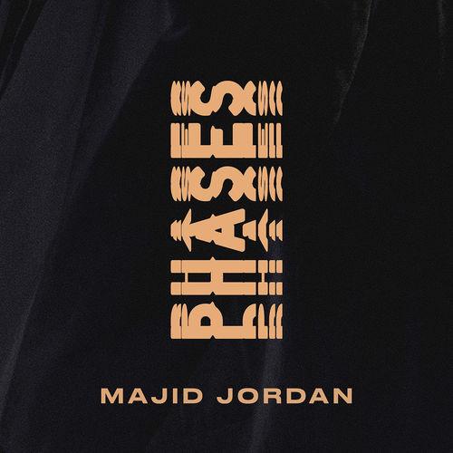 majid jordan phases