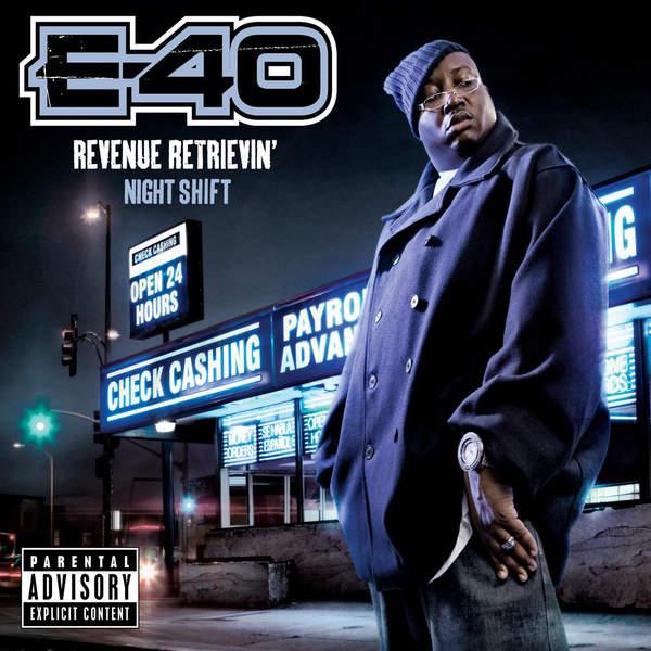 E-40 Revenue Retrievin Night Shift