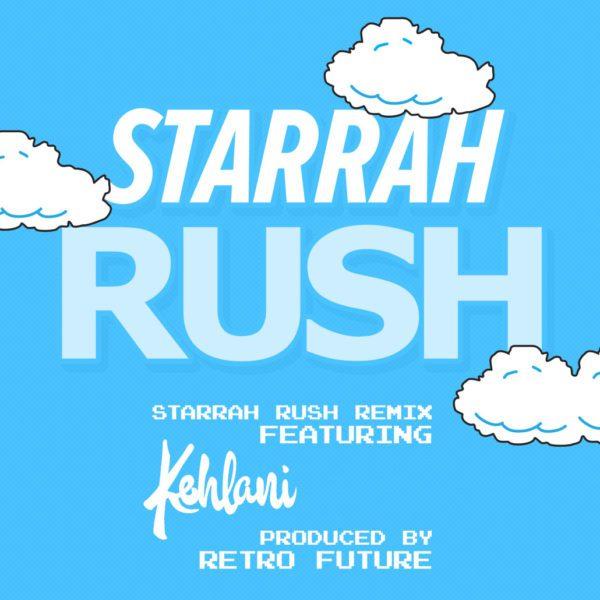 starrah rush remix kehlani