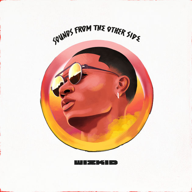 wizkid sounds from the other side