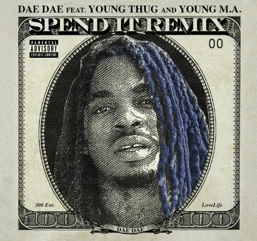 dae dae spend it remix young thug