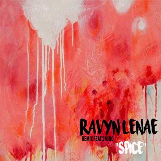 ravyn lenae spice remix