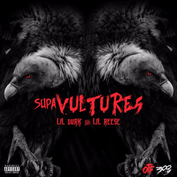 lil durk lil reese supa vultures