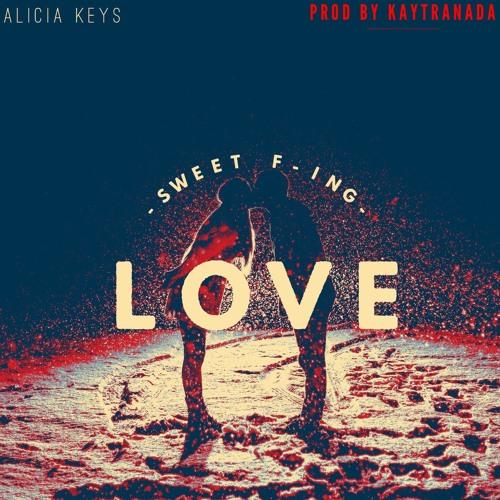 alicia keys sweet f'ing love