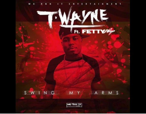 T-Wayne - Swing My Arms Remix