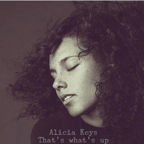 alicia keys thats whats up
