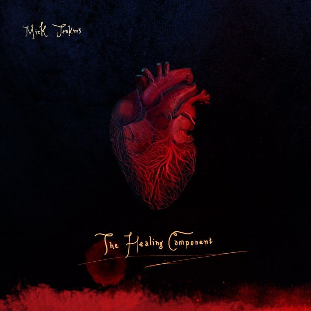 mick jenkins the healing component