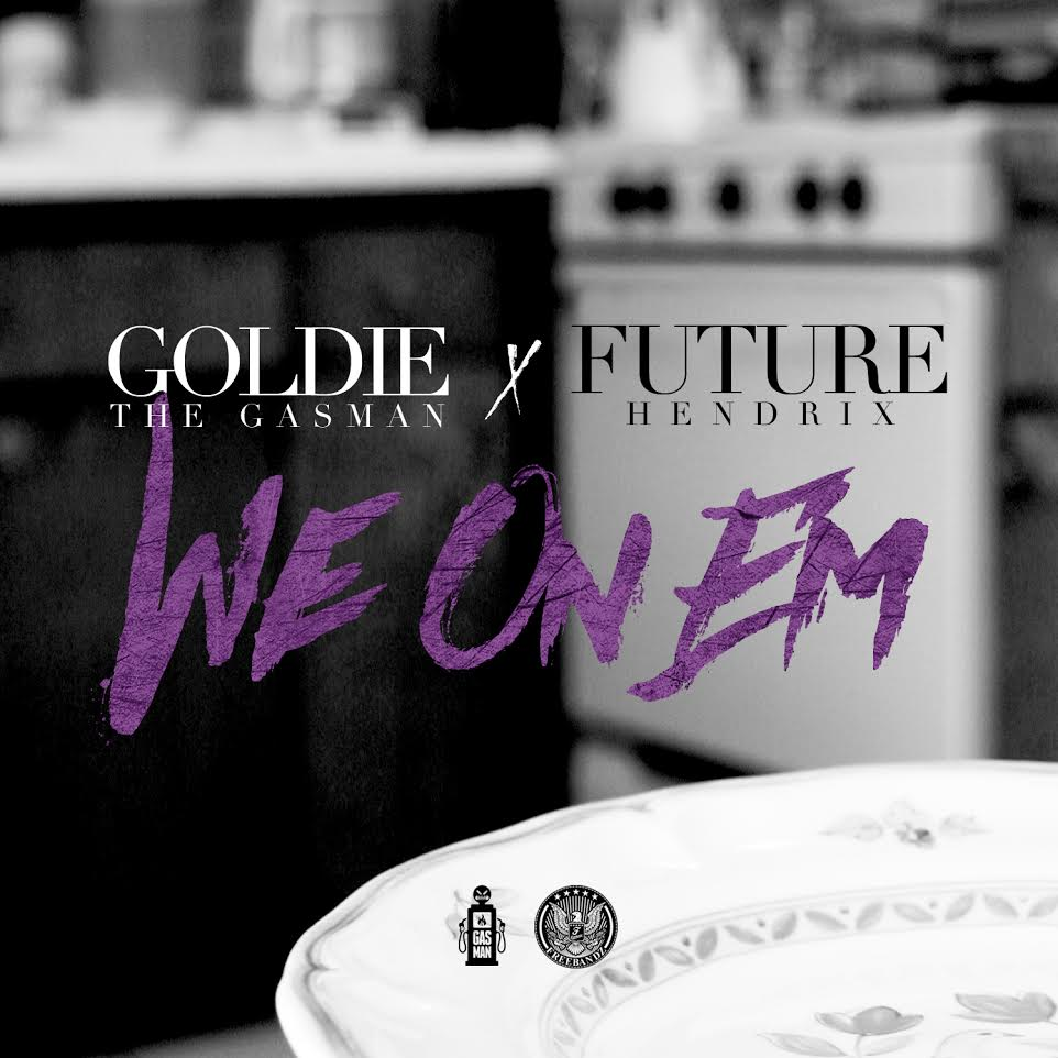 goldie the gasman we on em future