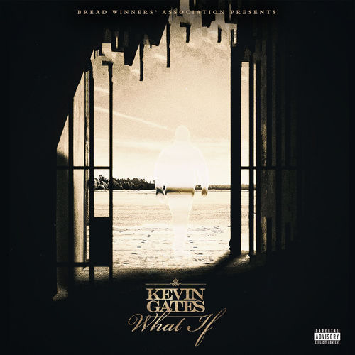 kevin gates what if